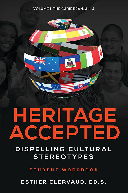 Heritage Accepted: Dispelling Cultural Stereotypes