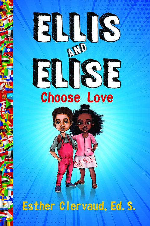 Ellis and Elise Choose Love
