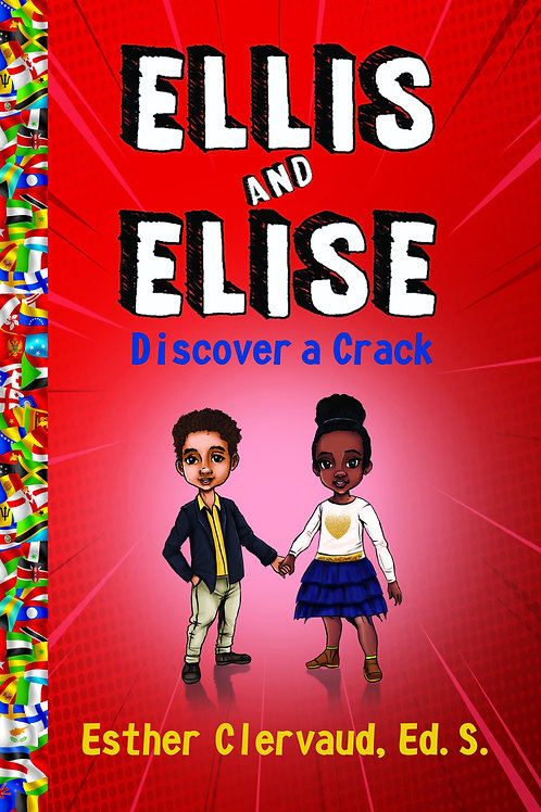 Ellis and Elise Discover a Crack