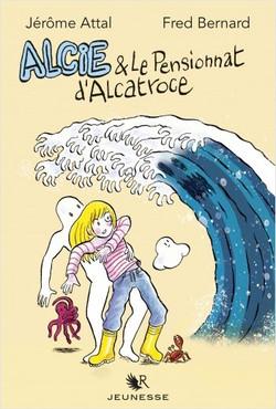 Alcie & le pensionnat d'Alcatroce Couve