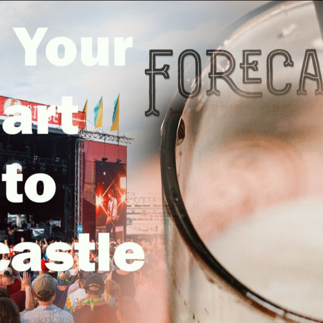 Pour Your Heart Into ForeCastle
