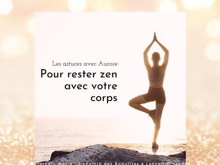 Pour rester zen avec votre corps