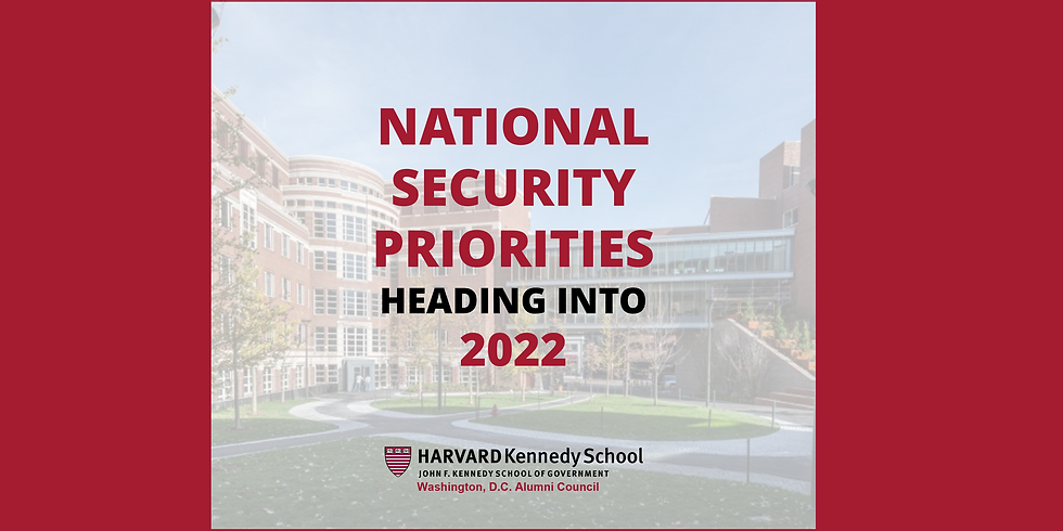 National Security Priorities Heading into 2022