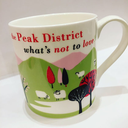The Peak District What's Not To Love? Mug