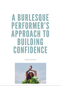 A burlesque performers GUIDE to building