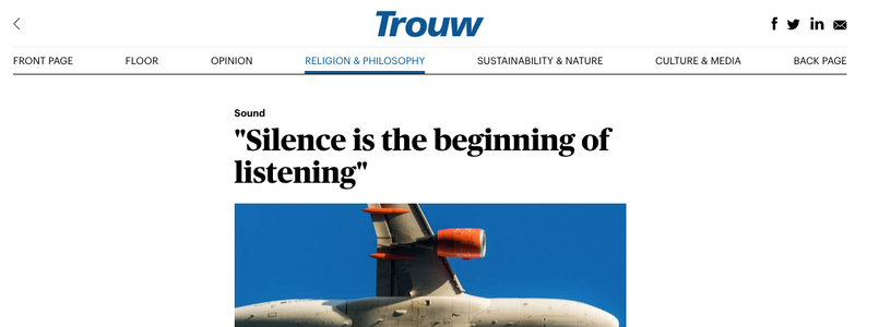 Trouw: Silence is the beginning of listening