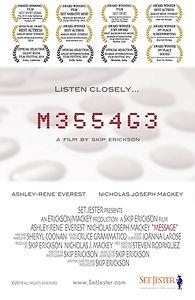 Message, Skip Erickson, Nicholas Joseph Mackey, Award Winning Film
