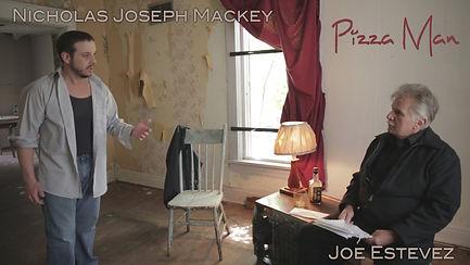 Skip Erickson, Nicholas Joseph Mackey, Joe Estevez, pizza man, award winner, set jester, drama, narrative