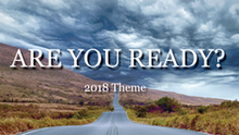 Are You Ready? | 2018 Theme