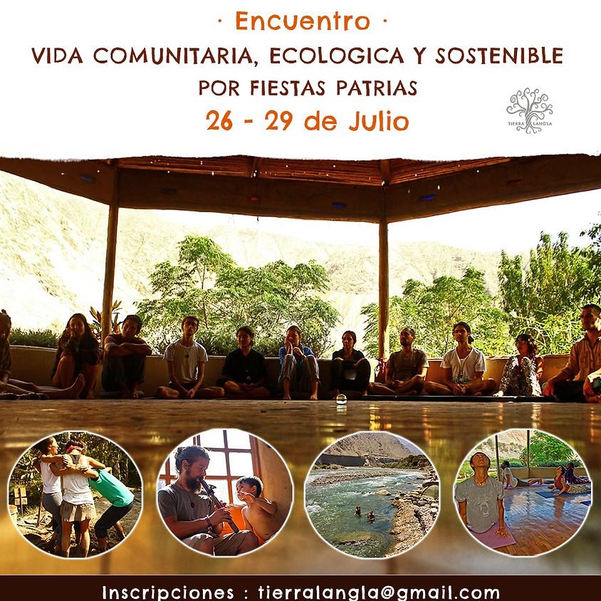 Encuentro de vida comunitaria, ecológica y sostenible por fiestas patrias