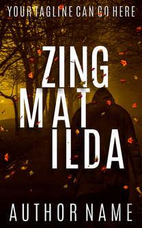ZING MATILDA