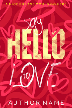 SAY HELLO TO LOVE