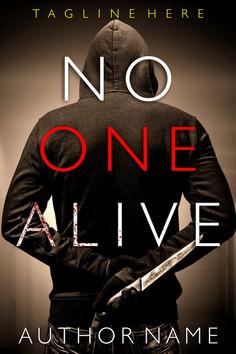 NO ONE ALIVE