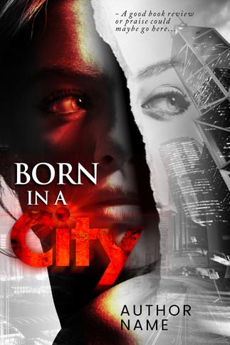 BORN IN A CITY