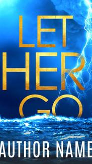 LET HER GO.jpg