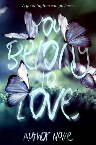 YOU BELONG TO LOVE