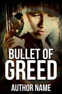 BULLET OF GREED
