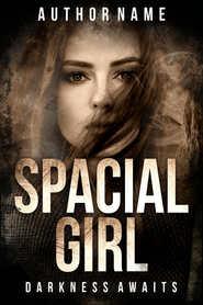 SPACIAL GIRL