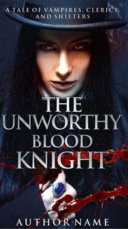 THE UNWORTHY BLOOD KNIGHT.jpg
