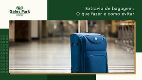 Extravio de bagagem: O que fazer e como evitar
