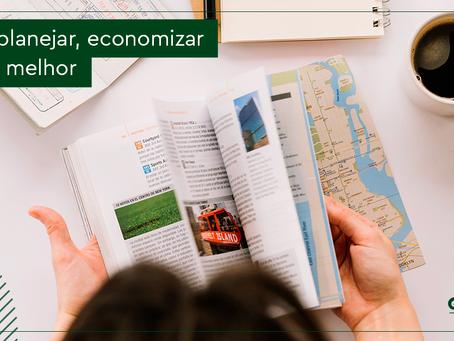 Como planejar, economizar e viajar melhor