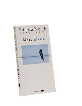 Mots d'âme, Elisabeth Starenkyj, Publications Orion