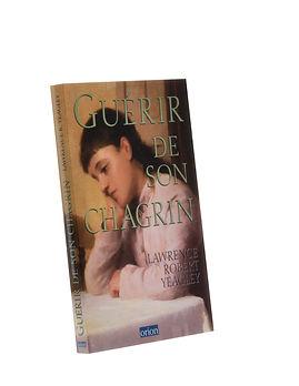 Guérir de son chagrin,Danièle Starenkyj, Publications Orion