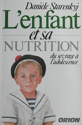 L'enfant et sa nutrition, Danièle Starenkyj, Publications Orion