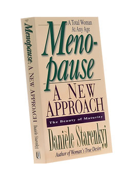 Menopause, a new approach,Danièle Starenkyj, Publications Orion