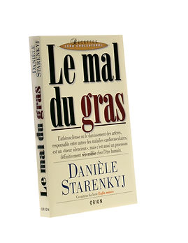 Le mal du gras,Danièle Starenkyj, Publications Orion