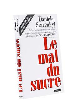 Le mal du sucre,Danièle Starenkyj, Publications Orion
