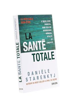 La santé totale,Danièle Starenkyj, Publications Orion
