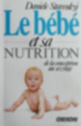 Le bébé et sa nutrition, Danièle Starenkyj, Publications Orion