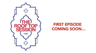 The Roof Top Session, a new program by T.Dzi Production