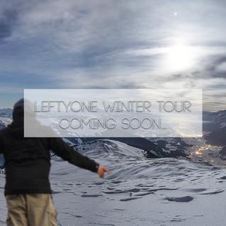 LeftyOne Winter Tour !