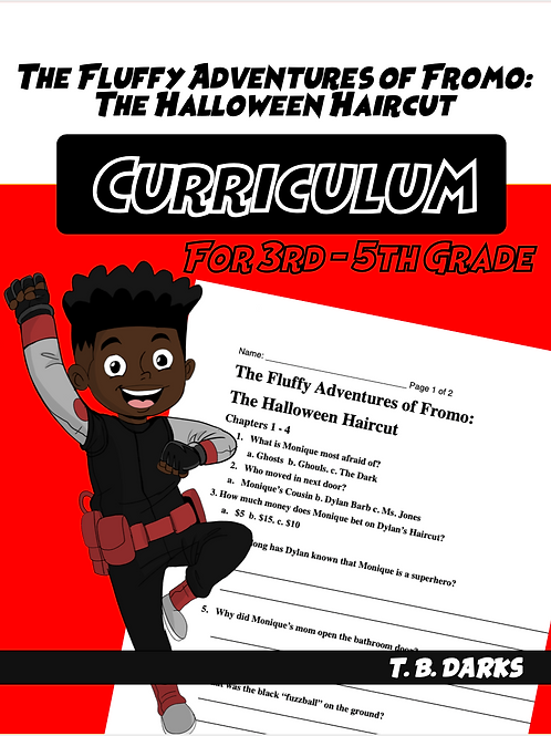 The Fluffy Adventures of Fromo: The Halloween Haircut  Curriculum