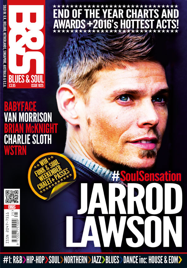 BLUES & SOUL ISSUE 1025 NOW ON SALE!