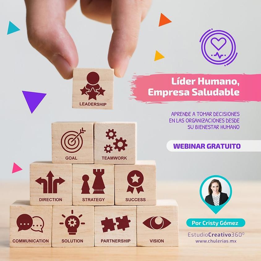 Líder Humano, empresa Saludable