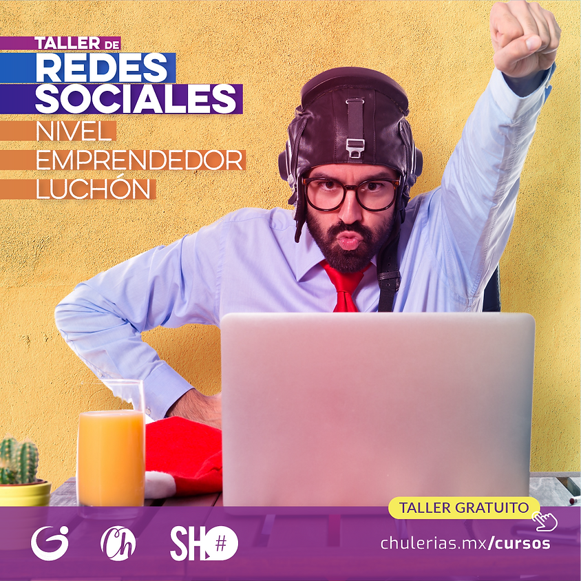 """Redes Sociales nivel """"emprendedor luchón"""""""