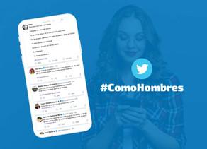 #ComoHombres