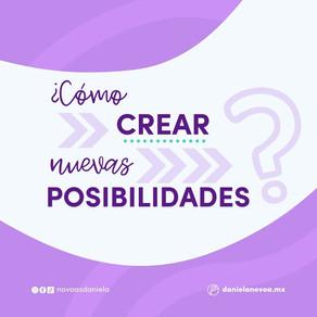 ¿Cómo crear nuevas posibilidades?
