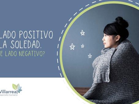 El lado positivo de la soledad… ¿tiene lado negativo?