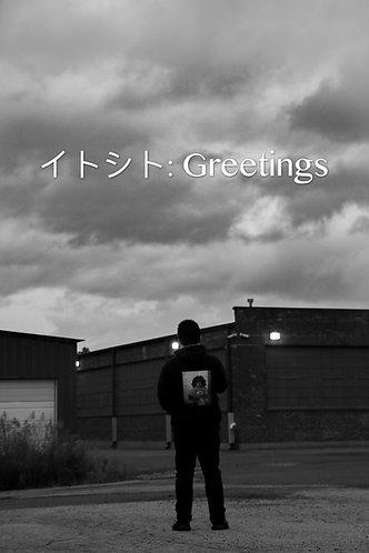 イトシト: Greetings