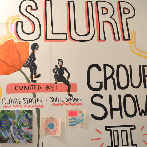 Group Show III @ SLURP