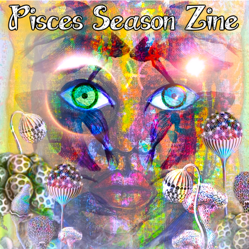MAGIC MOONING ZINE: Pisces Season 2019