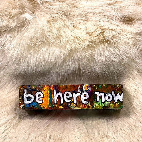 JUST BE BLOCKS: be here now