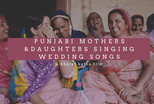 Punjabi Mothers & Daughters Singing Wedding Songs — Documentary Film