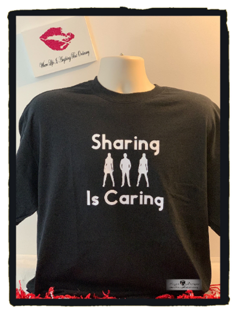 Sharing is Caring Mens Unisex Black Graphic  TShirt  - Swinger Lifestyle Clothin