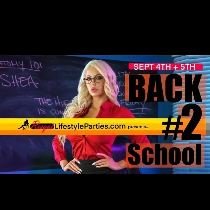 Back 2 School 2 weekend takeover with Risque'