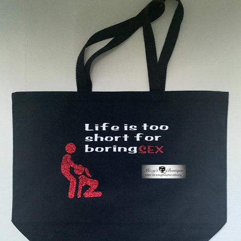 Life is Too Short for Boring Sex Travel Tote Bag -  Swinger Lifestyle